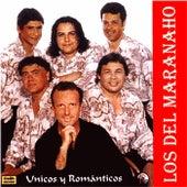 Unicos y Romanticos de Los Del Maranaho
