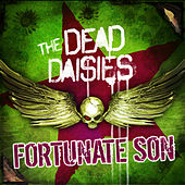 Fortunate Son (Live from Frankfurt) by The Dead Daisies