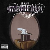 Miss The Real by OG Maco