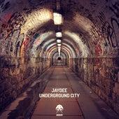 Underground City de JayDee