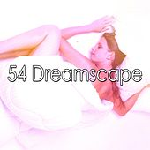 54 Dreamscape de Best Relaxing SPA Music