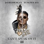 Can't Speak on It by Various Artists