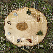 Made In Silence 2 by Manu Delago