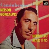 Caminhemos: Nelson Gonçalves Interpretando Músicas de Herivelto Martins de Nelson Gonçalves
