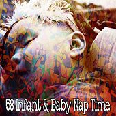 58 Infant & Baby Nap Time by Best Relaxing SPA Music