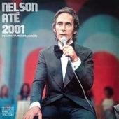Nelson Até 2001 de Nelson Gonçalves