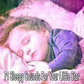 71 Sleepy Sounds for Your Little Star de Dormir