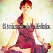 62 Ambient Sounds for Meditation de Study Concentration