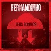 Teus Sonhos (ao Vivo) de Fernandinho