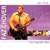 Faz Chover (ao Vivo) de Fernandinho