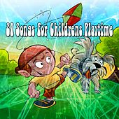 21 Songs for Childrens Playtime by Canciones Infantiles