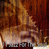 11 Jazz for the Soul by Bar Lounge