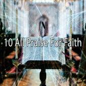 10 All Praise for Faith de Musica Cristiana