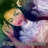 49 Urban Relaxation Environment by S.P.A