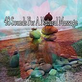 48 Sounds for a Natural Massage de Zen Meditation and Natural White Noise and New Age Deep Massage
