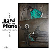 Bard of the Piano de Rolf-Peter Wille