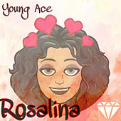 Rosalina by Young Ace