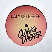 Cloak & Dagger by Calyx and TeeBee