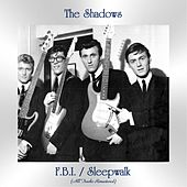 F.B.I. / Sleepwalk (All Tracks Remastered) de The Shadows