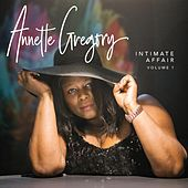 Intimate Affair, Vol. 1 by Annette Gregory