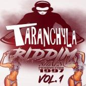 Taranchyla Riddim, Vol. 1 by Various Artists