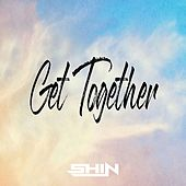 Get Together by Shin