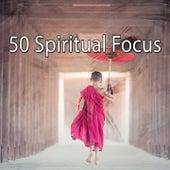 50 Spiritual Focus by Classical Study Music (1)