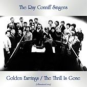 Golden Earrings / The Thrill Is Gone (All Tracks Remastered) de Ray Conniff