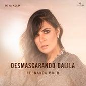 Mensagem: Desmascarando Dalila (Ao Vivo) by Fernanda Brum