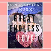 Dance Couple Music Great Endless Love di Various Artists