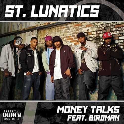 Money Talks by St. Lunatics