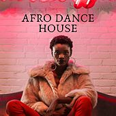 Afro Dance House di Various Artists