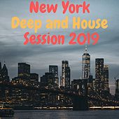 New York Deep and House Session 2019 di Various Artists