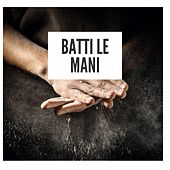 Batti le mani von Various Artists