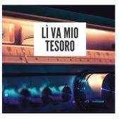 Lì va mio tesoro by Various Artists