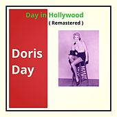 Day in Hollywood (Remastered) by Doris Day