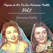 Páginas de Oro de las Hermanas Padilla, Vol. 2 by Las Hermanas Padilla