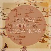 Sunday Morning Bossa Nova de Various Artists