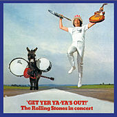 Get Yer Ya-Ya's Out! The Rolling Stones In Concert von The Rolling Stones
