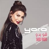 Shoo Bado by Yara