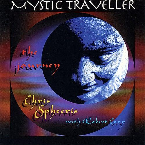 Mystic Traveller by Chris Spheeris