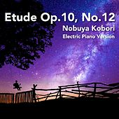 Etude Op.10, No.12 (Electric Piano Version) by Nobuya  Kobori