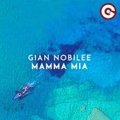 Mamma Mia von Gian Nobilee