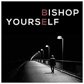 Be Yourself by Bishop