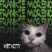 Wet Kitty von Frankie Moreno
