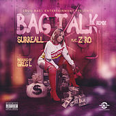 Bag Talk (Remix) by Surreall