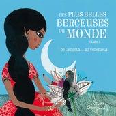 Les plus belles berceuses du monde, Vol. 3 de Various Artists