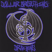Dollar Breathing Dragons by Frank Stacks