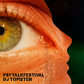 Psytalkfestival by Dj tomsten