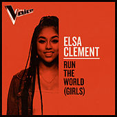 Run The World (Girls) (The Voice Australia 2019 Performance / Live) von Elsa Clement